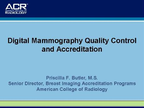 aapm vl ce breast imaging physics and technology ii rh aapm org acr mammography quality control manual 2016 acr 2016 digital mammography quality control manual