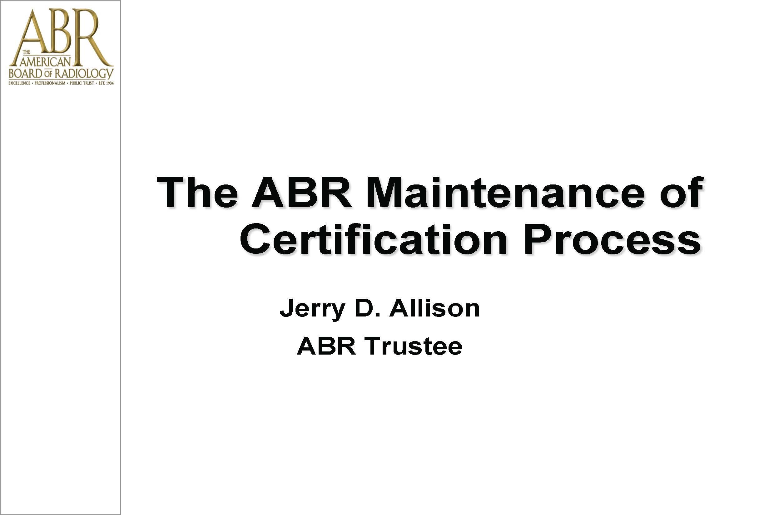 Aapm Vl The American Board Of Radiology Maintenance Of Certification