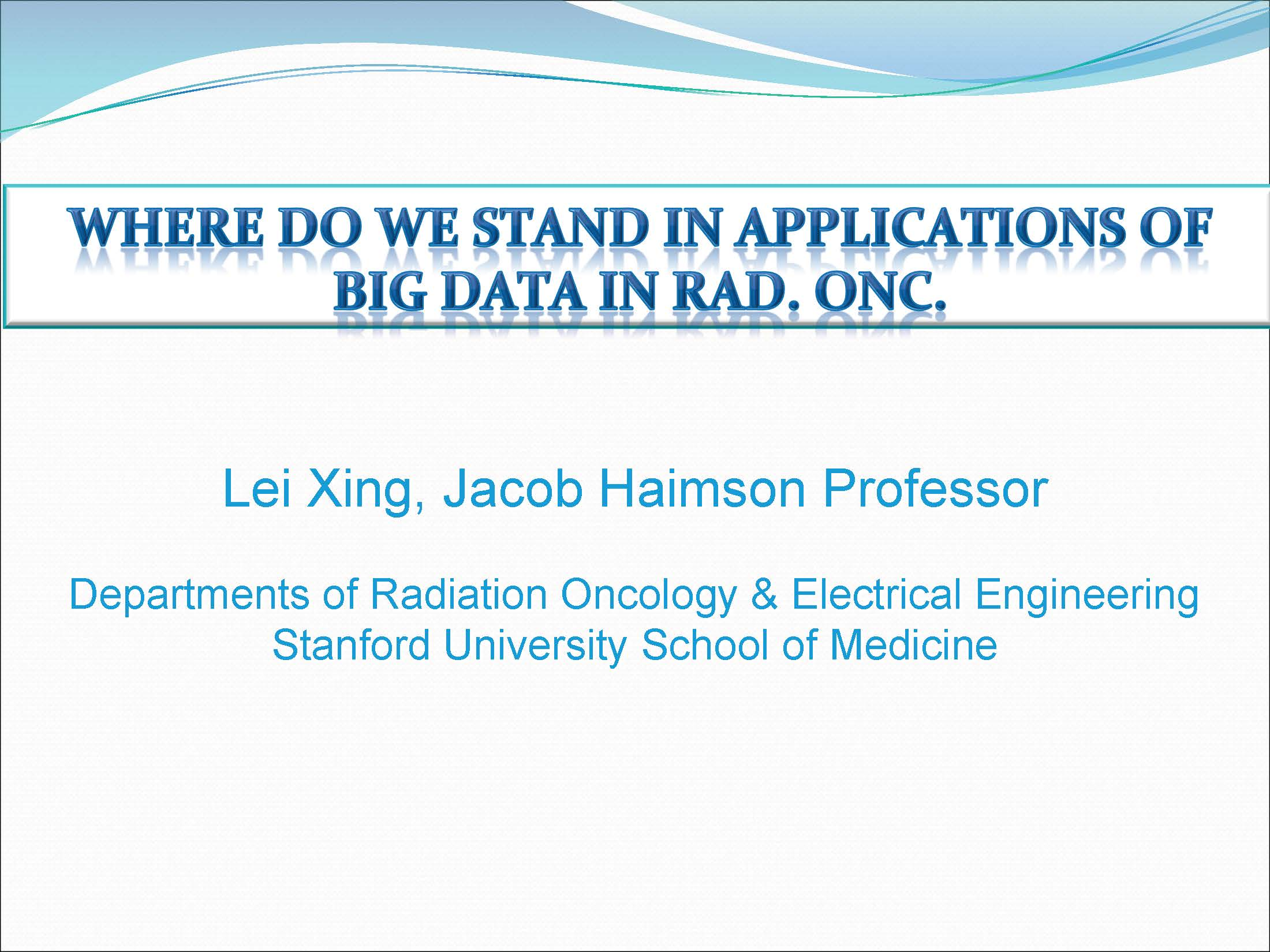 AAPM VL-Big Data in Radiation Oncology
