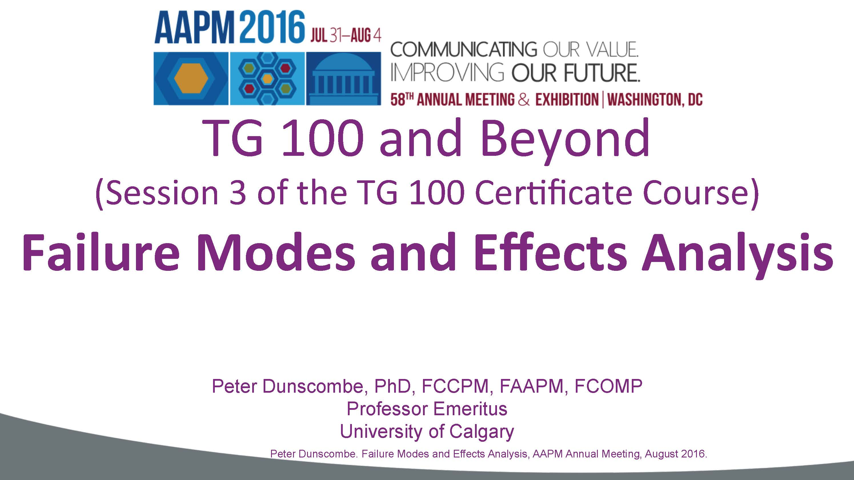 Aapm vl learning the new approaches of tg 100 and beyond session failure mode and effect analysis xflitez Gallery