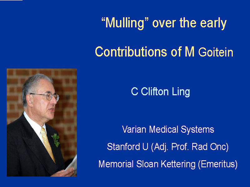 AAPM VL-In Memoriam of Michael Goitein: Milestones in Treatment