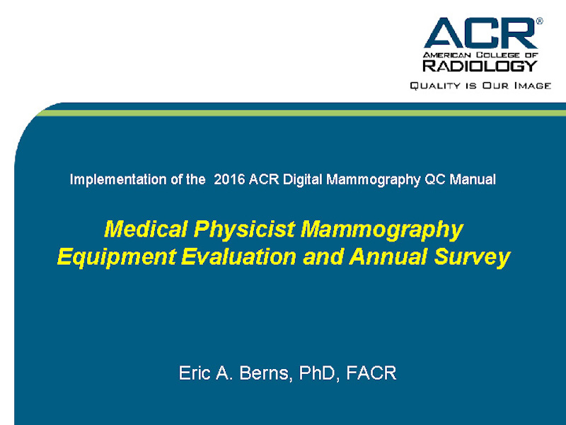 aapm 59th annual meeting exhibition meeting program abstract rh aapm org acr mammography quality control manual 2016 1999 acr mammography quality control manual visual checklist