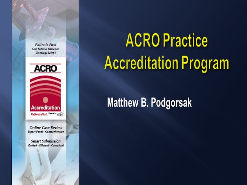 AAPM VL-Radiation Oncology Accreditation Programs