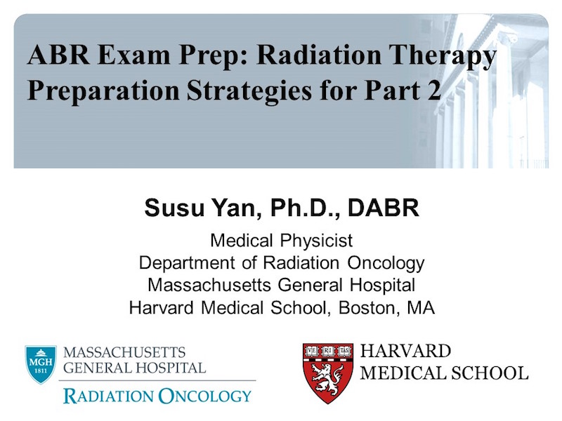 AAPM VL-ABR Exam Prep: Radiation Therapy Part 2 & 3