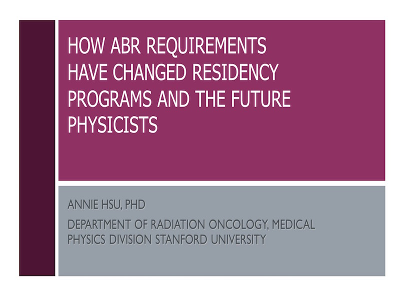 AAPM VL-The Effect Increased Training Requirements have had on